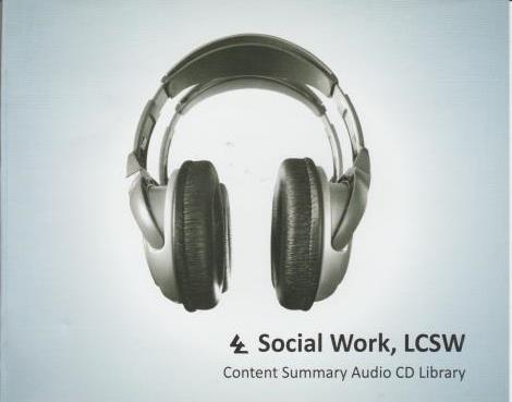 Social Work, LCSW: Content Summary Audio CD Library