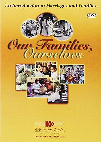 Our Families, Ourselves: An Introduction To Marriages & Families 5-Disc Set