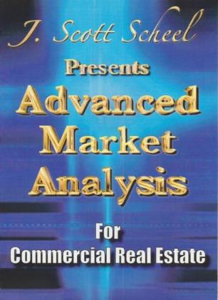 J. Scott Scheel Presents Advanced Market Analysis For Commercial Real Estate 3-Disc Set