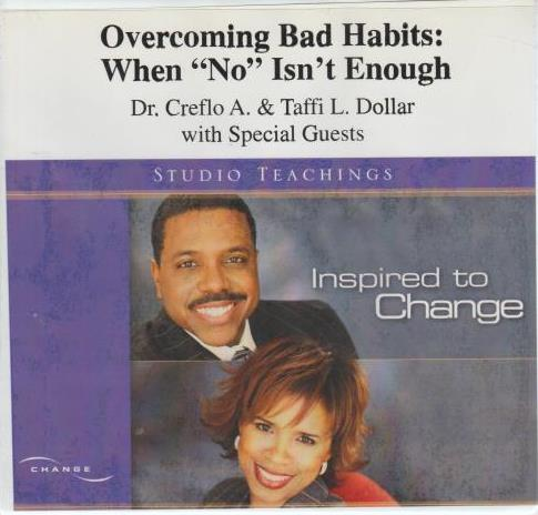 Overcoming Bad Habits: When No Isn't Enough