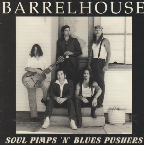 "Barrelhouse: Soul Pimps 'N"" Blues Pushers w/ Artwork"