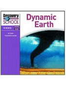 Discovery Channel School: Dynamic Earth Grades 3-6