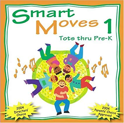 Smart Moves 1: Tots thru Pre-K w/ Artwork