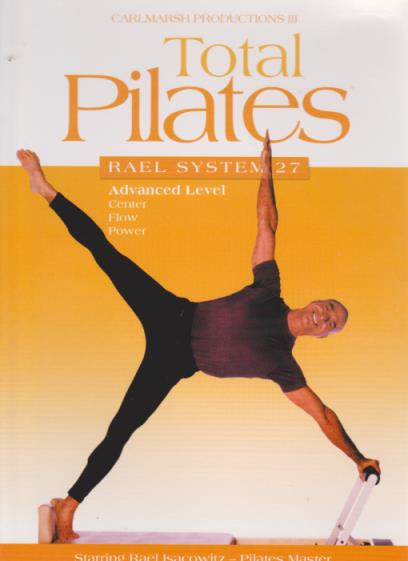 Total Pilates: Rael System 27 Advanced Level