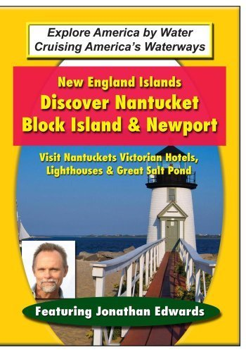 New England Islands: Discover Nantucket, Block Island & Newport