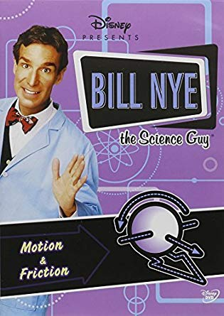 Bill Nye the Science Guy: Motion & Friction