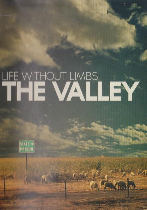 Life Without Limbs: The Valley