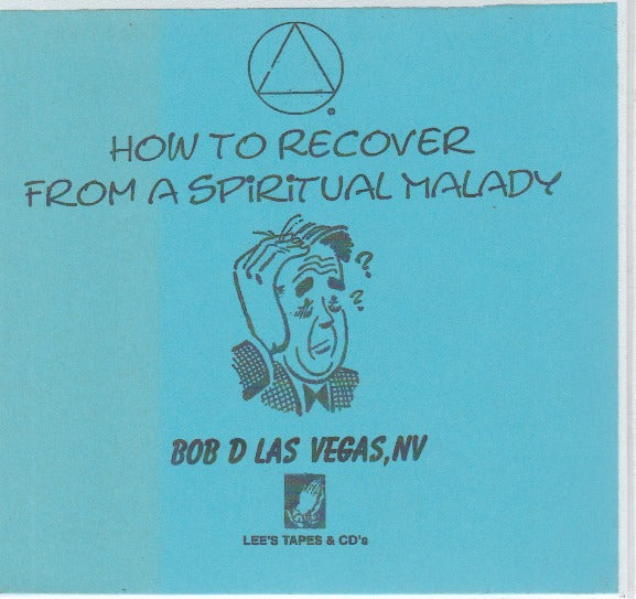 How To Recover From A Spiritual Malady