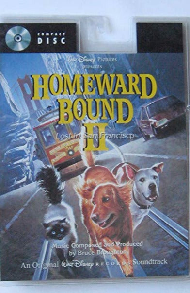 Homeward Bound 2: Lost In San Francisco: An Original Walt Disney Records Soundtrack w/ Long Pack Artwork