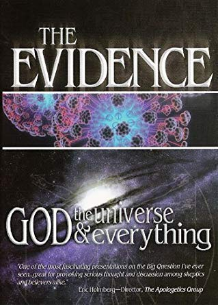 The Evidence: God, The Universe & Everything