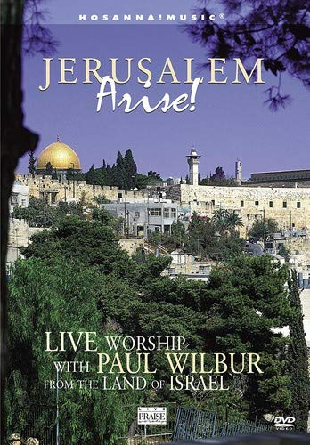 Jerusalem Arise! Live Worship With Paul Webber From The Land Of Israel