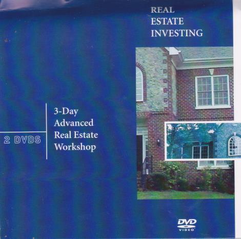 Real Estate Investing: 3-Day Advanced Real Estate Workshop