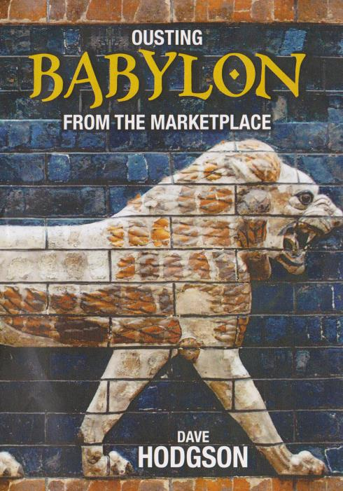 Ousting Babylon From The Marketplace