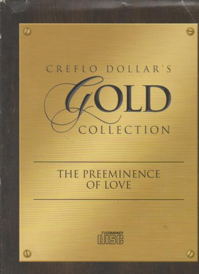 Creflo Dollar's Gold Collection: The Preeminence Of Love