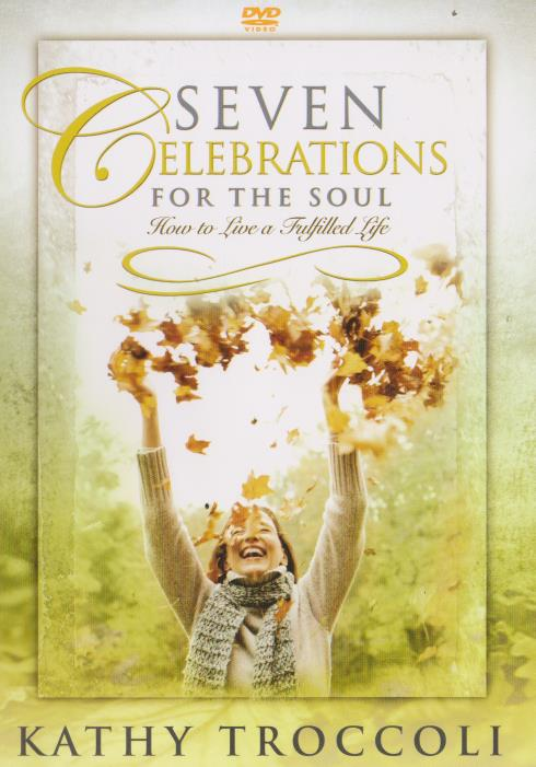 Seven Celebrations For The Soul - NeverDieMedia