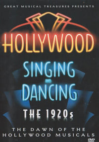 Hollywood Singing And Dancing: The 1920s - NeverDieMedia
