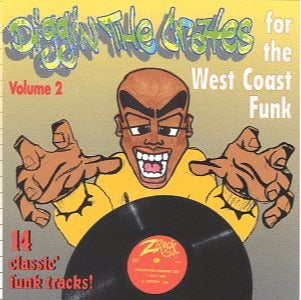 Diggin The Crates For The West Coast Funk Volume 2 w/ Artwork
