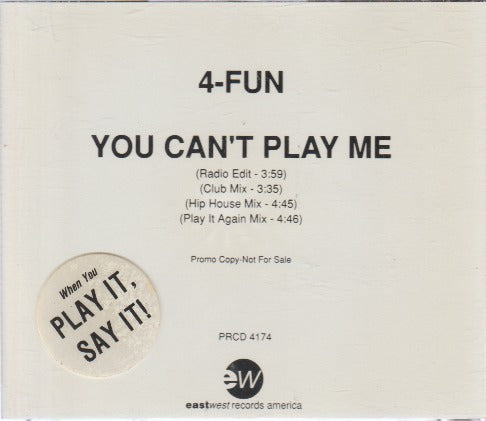 4-Fun: You Can't Play Me Promo