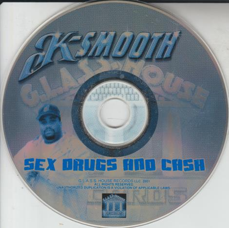 K-Smooth: Sex Drugs & Cash