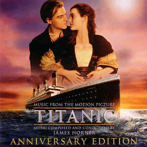 Titanic: Music From The Motion Picture Anniversary 2-Disc Set w/ Artwork