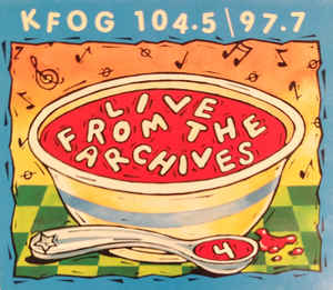 KFOG Live From The Archives 4