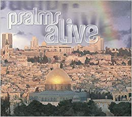 Psalms Alive: 15 Classic Songs Hand Picked By Pastor Chuck Smith w/ Artwork