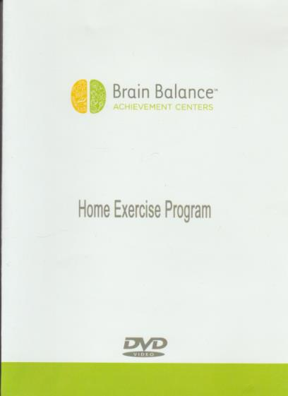 Brain Balance Achievement Centers: Home Exercise Program