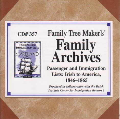 Family Tree Maker: Family Archives: Passenger And Immigration Lists: Irish To America 1846-1865 #357