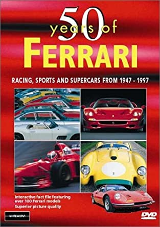 50 Years Of Ferrari: Racing, Sports & Supercars From 1947-1997