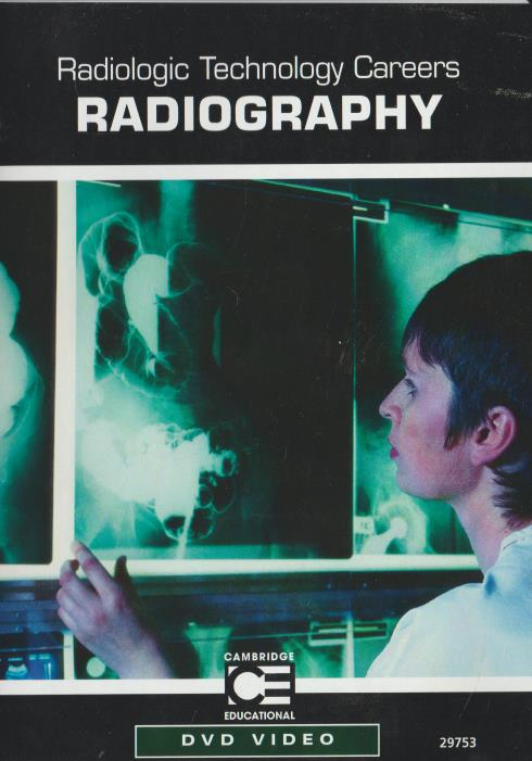 Radiologic Technology Careers: Radiography