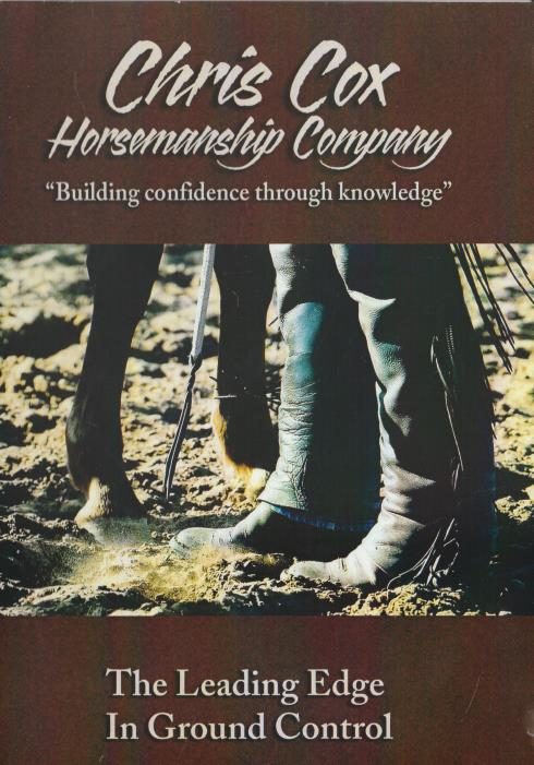 Chris Cox Horsemanship Company: The Leading Edge In Ground Control