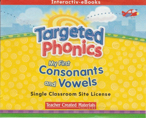 Targeted Phonics: My First Consonants & Vowels: Interactiv-eBooks Volumes 1-3