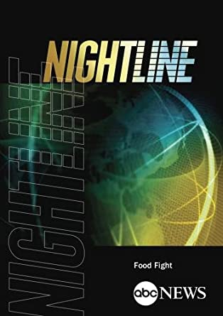 Nightline: Food Fight
