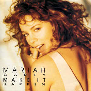 Mariah Carey: Make It Happen  44K 74189 w/ Artwork