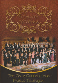 A Salute To Vienna: The Gala Concert For Public Television