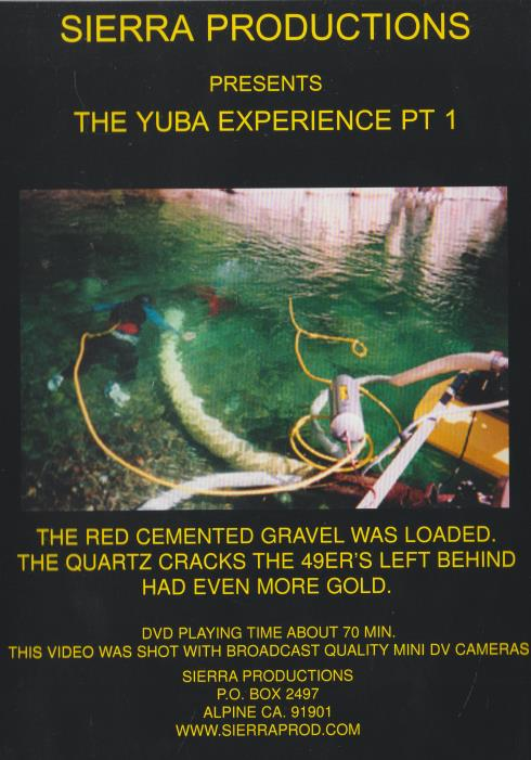 Sierra Productions Presents The Yuba Experience Part 1
