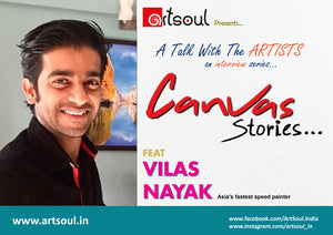 The Journey from an IT job to Asia's fastest Speed Painter | Vilas Nayak | ArtSoul Interviews