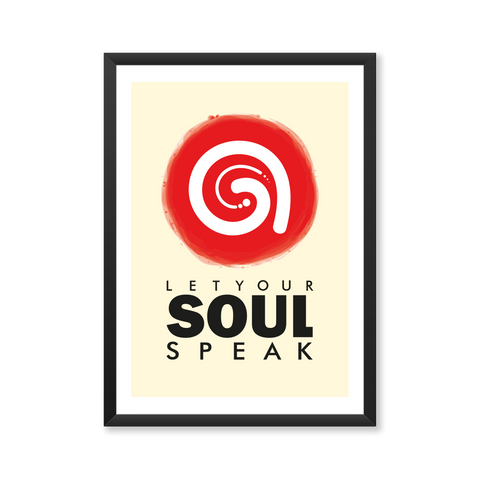'Let Your Soul Speak' Poster