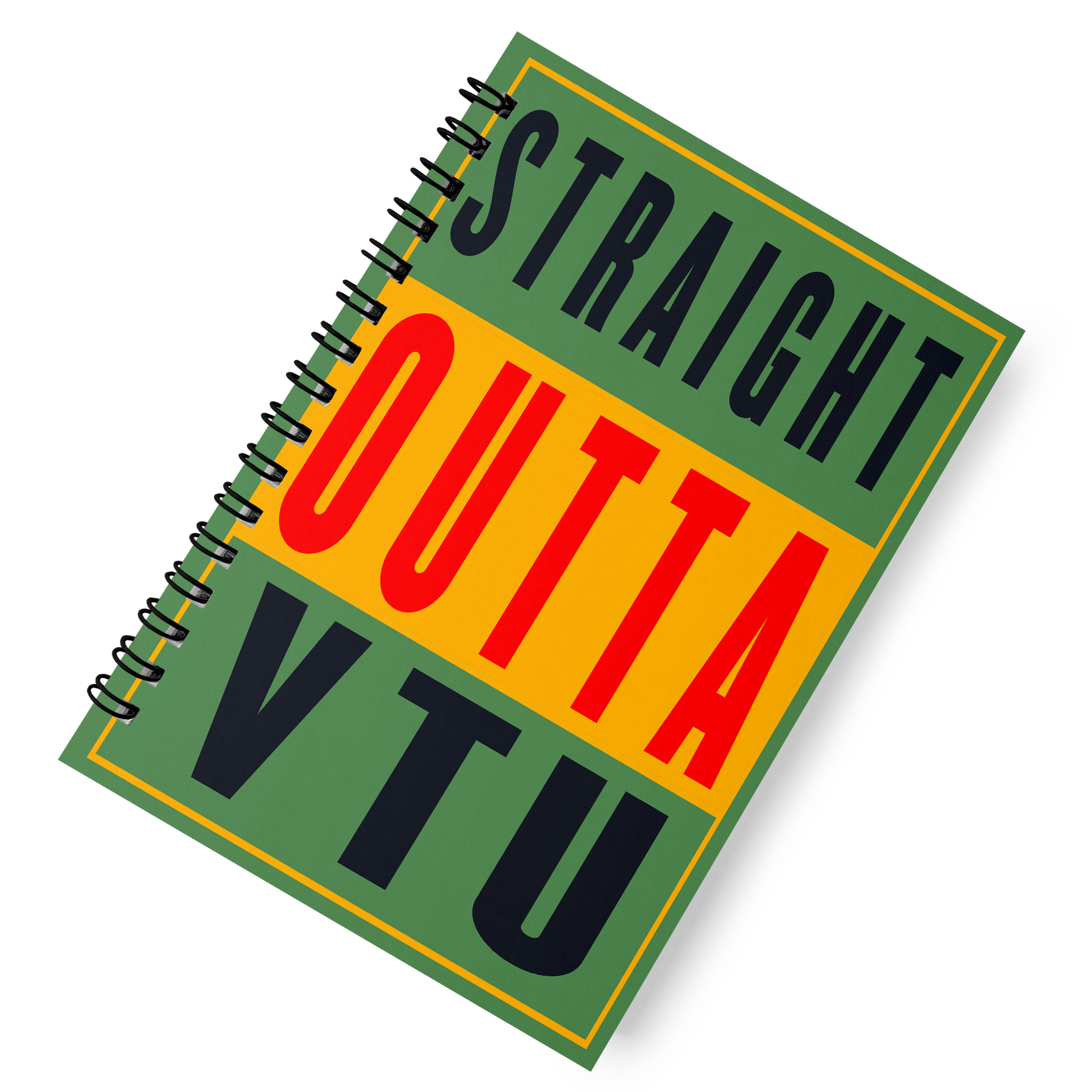 'Straight Outta VTU' Spiral Notebook