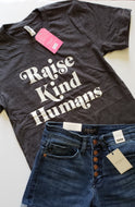 Graphic Tee - Raise Kind Humans