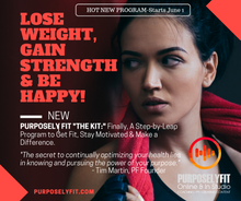 "Load image into Gallery viewer, NEW! ""PurposelyFit The Kit"""