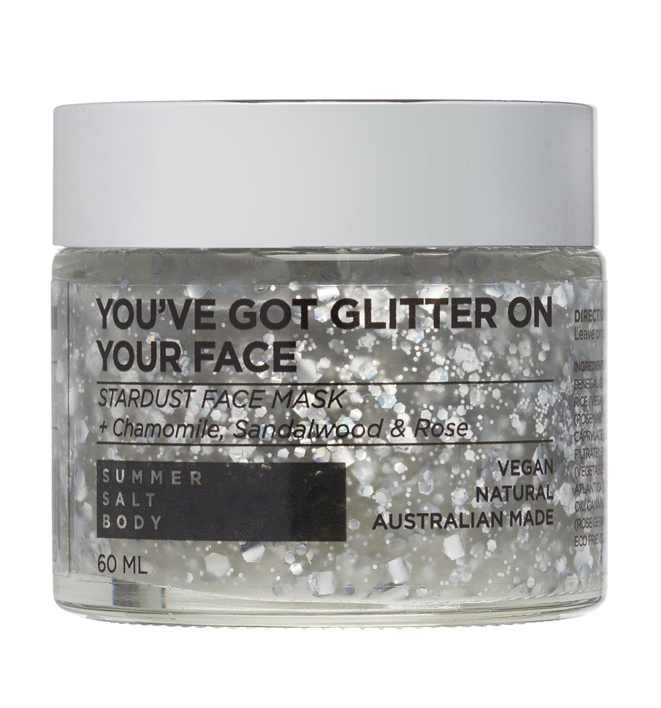 You've Got Glitter On Your Face - Stardust Face Mask