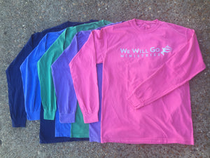 We Will Go T-Shirt - Long Sleeve