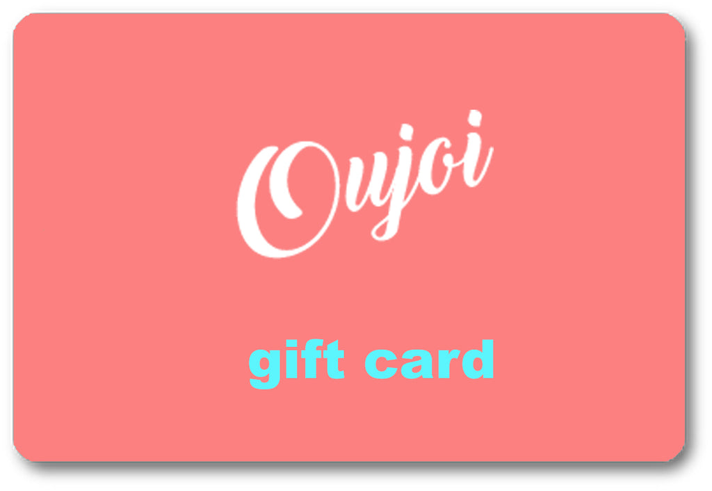 OUJOI DIGITAL GIFT CARD