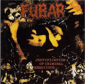 F.U.B.A.R.  justification of criminal behaviour 12""