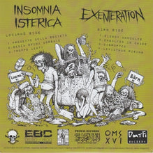 Load image into Gallery viewer, INSOMNIA ISTERICA / EXENTERATION split 7""