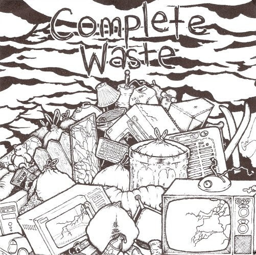 COMPLETE WASTE self titled 7