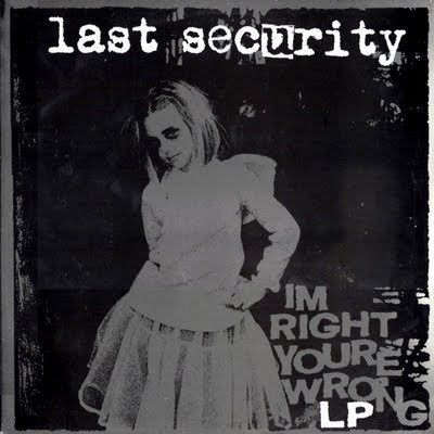 LAST SECURITY i'm right you're wrong 12