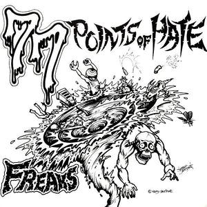 FREAKS 77 points of hate 7""