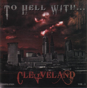 TO HELL WITH CLEVELAND compilation 7""